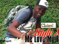 NEW VIDEO –STYLE X — ME LOVE MY FATTY — (OFFICIAL VIDEO)